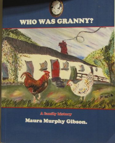 Photo of the Book 'Who was granny?' | Maura Murphy Gibson