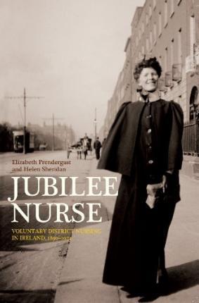 A Jubilee nurse on her rounds | Elizabeth Prendergast and Helen Sheridan, Jubilee Nurse: Voluntary District Nursing in Ireland, 1890-1974 (2012)