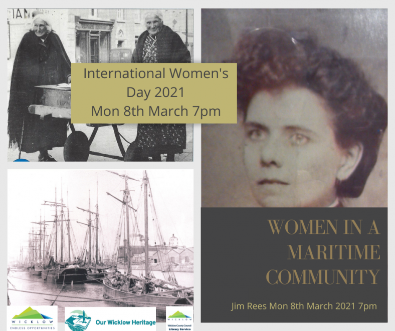 'Women in a Maritime Community' Local History Talk with Jim Rees Mon 8th March 7.00pm – 7.45pm