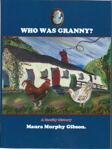 WHO WAS GRANNY? A Family History.