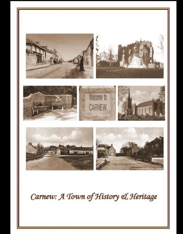 Carnew: A Town of History & Heritage by Noelle Keogh