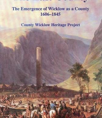 The Last County - Wicklow on the Eve of the Famine