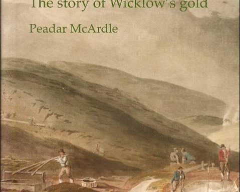 Gold Frenzy-The Story of Wicklow Gold