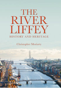 River Liffey - History and Heritage