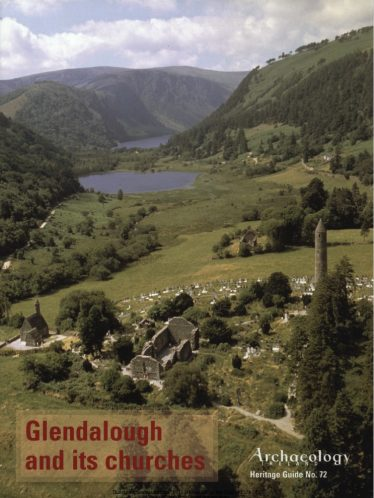 Cover of 'Heritage Guide No. 72: Glendalough and its Churches'. Archaeology Ireland, March 2016 | Courtesy of Con Manning, Archaeology Ireland and Wordwell Publishing
